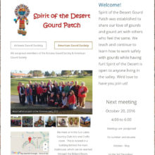 Spirit of the Desert gourd patch has new website, SpiritDesertGourds.com. It is an informational and inspirational site. That's what our patch is all about!